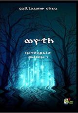 Myth - Intégrale saison 1