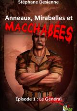 Anneaux, mirabelles et macchabées