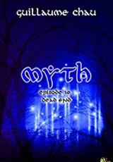 Myth, Épisode 10: Dead-End