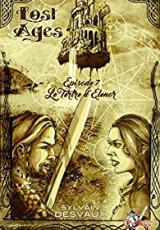 Lost Ages, Épisode 7 : Le tertre d'Elenor