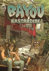 Bayou Bastardise Tome 1 : Juke Joint