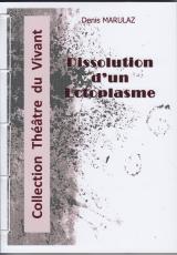 DISSOLUTION d'un ECTOPLASME