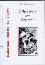 L'Apocalypse selon Zeugmette
