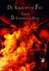 De Rage et de Feu, tome 2 : De Cendres et de Rêves