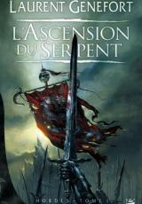 Hordes, tome 1 : L'Ascension du Serpent