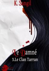 Le Clan Tarran, tome 3 : L'Ainée