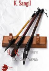 Le clan Tarran, tome 1 : La Romancière