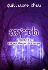 Myth, Épisode 5: En territoire des loups