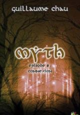 Myth, Épisode 8: Connexion