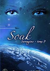 Sarangins, tome 9 : Soak