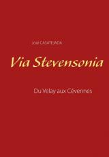 VIA STEVENSONIA, Du Velay aux Cévennes